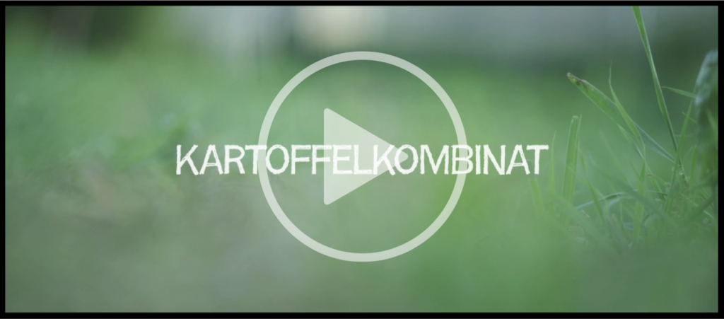 kartoffelkombinat-video